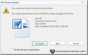 "How to fix ""You require permission from SYSTEM to make changes to this file"" on Windows 7"